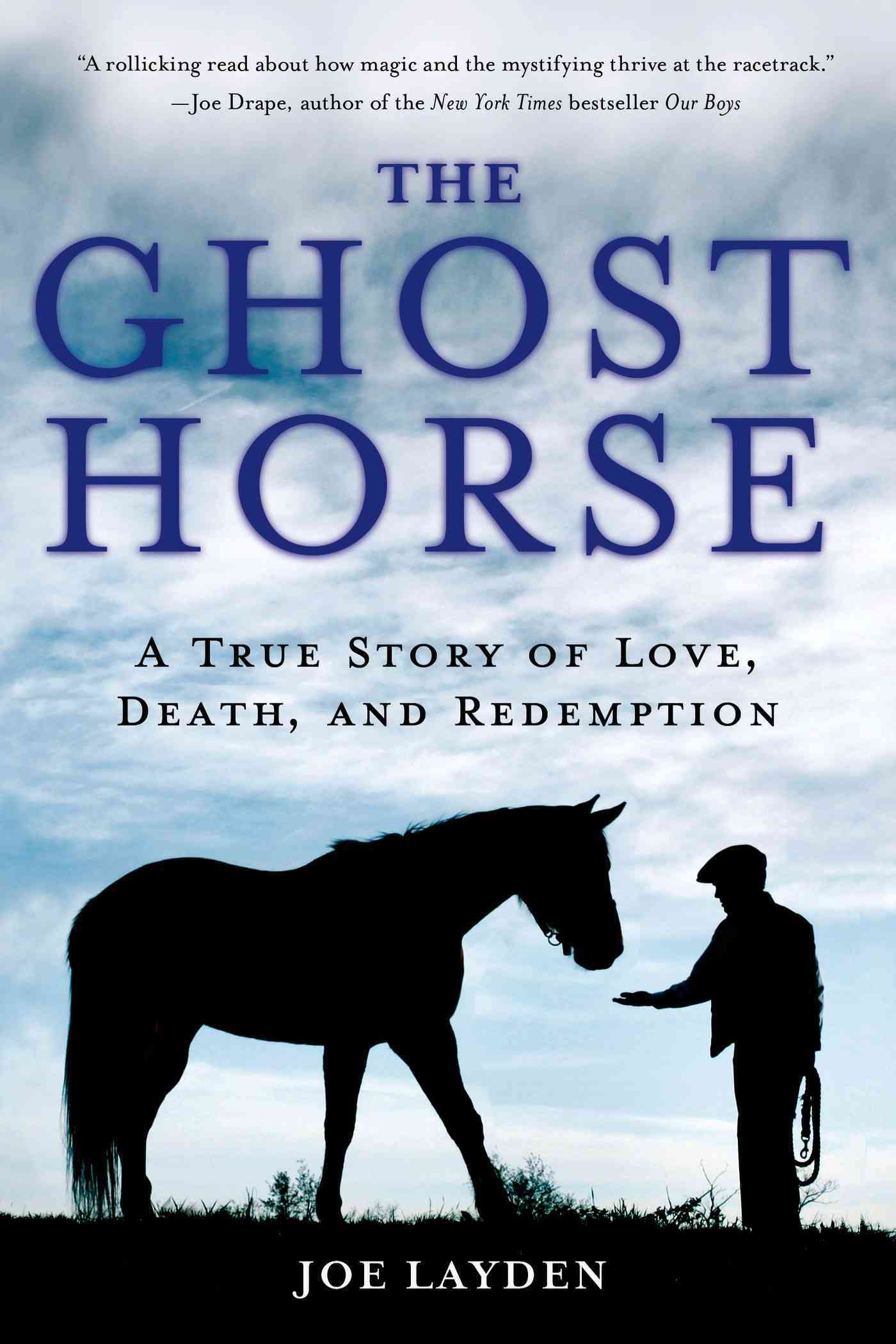 The Ghost Horse By Layden, Joseph